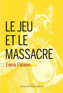Ennio Flaiano Le jeu et le massacre cover