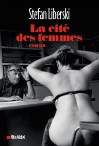 Stefan Liberski La cité des femmes cover