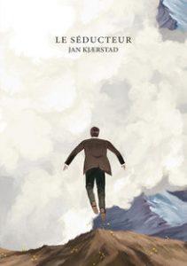 Jan Kjærstad - Le Séducteur