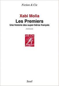 Xabi Molia Les Premiers