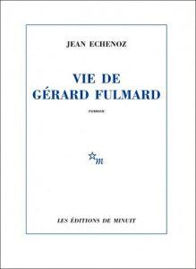 Vie de Gérard Fulmard cover