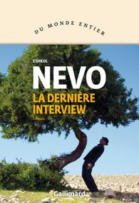 Eshkol Nevo La dernière interview cover